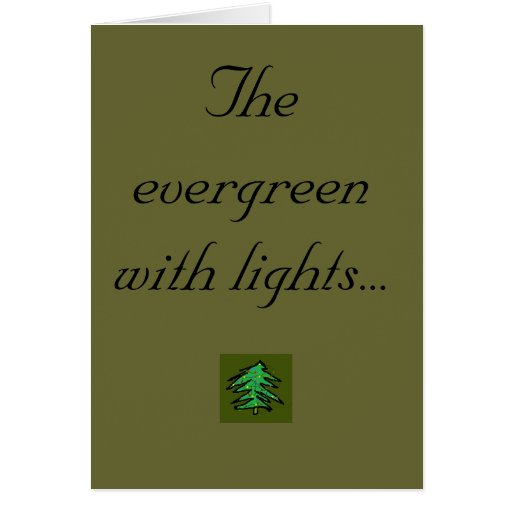The evergreen with lights... greeting cards