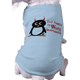 The Evil Penguin tm Dog Shirt