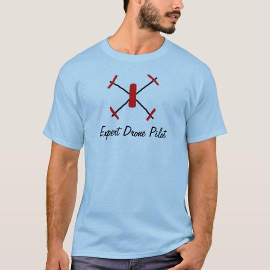 The Expert Drone Pilot t-shirt