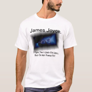 """""""The Eyes That See"""" James Joyce Quote T Shirt. T-Shirt"""