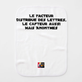 THE FACTOR DISTRIBUTES LETTERS, THE SNEAK TOO BURP CLOTH