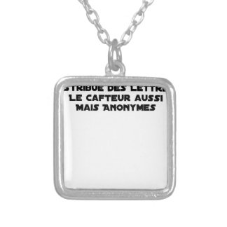 THE FACTOR DISTRIBUTES LETTERS, THE SNEAK TOO SILVER PLATED NECKLACE