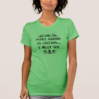 The Fairy Garden is Calling! Fairy Garden Shirt