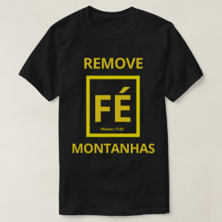 The Faith removes Mountains T-Shirt