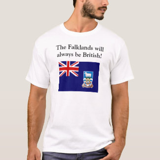 The Falklands will always be British T-Shirt