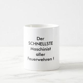 The FASTEST machinist of all fire-brigades! Coffee Mug