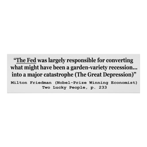 The Fed Was Responsible For The Great Depression Poster