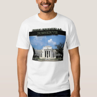 The Federal Reserve T-shirts