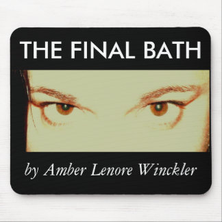 THE FINAL BATH mousepad eyes
