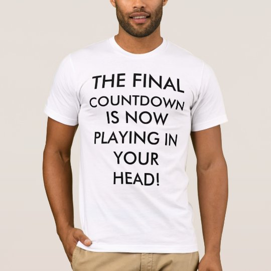 The Final Countdown T-Shirt