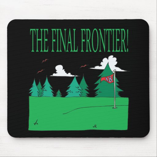 The Final Frontier Mouse Pads