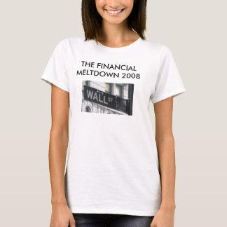 THE FINANCIAL MELTDOWN 2008 DSGRAPHIKS T-Shirt