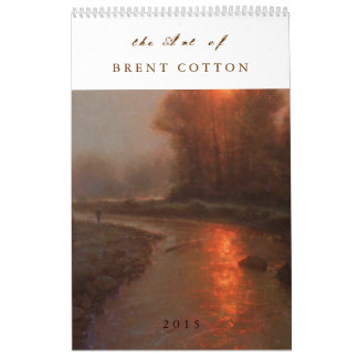 The Fine Art of BRENT COTTON  2015 Calendars