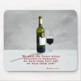The Finest Wines Mouse Pad