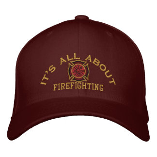 The Firefighter Values Custom Embroidery Embroidered Hat