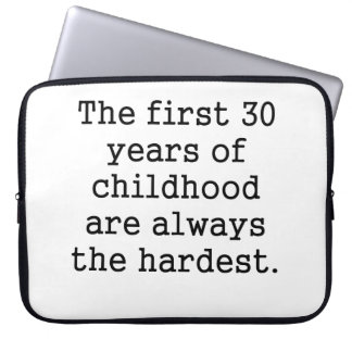 The First 30 Years Of Childhood Laptop Computer Sleeves