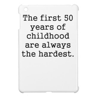 The First 50 Years Of Childhood iPad Mini Case