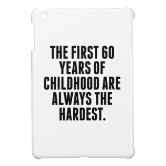 The First 60 Years Of Childhood Cover For The iPad Mini