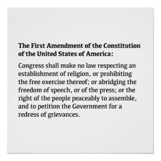 The First Amendment of the Constitution Poster