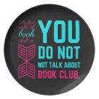 The first rule of book club funny phrase plate