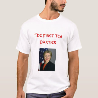 The first tea partier T-Shirt