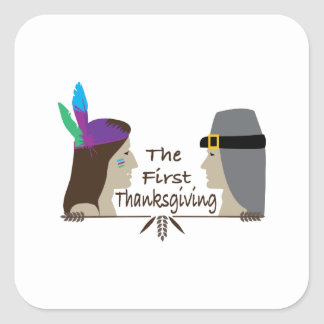 The First Thanksgiving Square Stickers