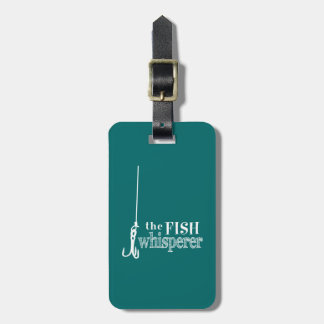 The Fish Whisperer Luggage Tag
