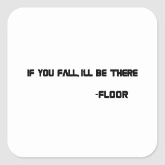 THE Floor Square Sticker
