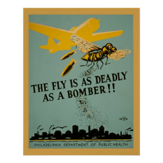The Fly Is As Deadly As A Bomber Vintage WPA Poster