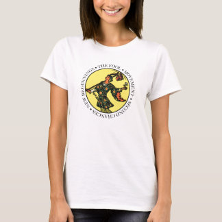 The Fool Ladies T-Shirt with Text