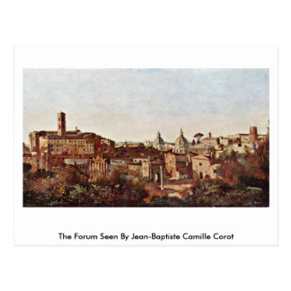 The Forum Seen By Jean-Baptiste Camille Corot Postcard