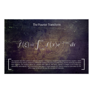 The Fourier Transformation - Math Poster