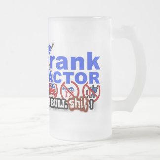 The Frank Factor's Big Fat Glass... Mug