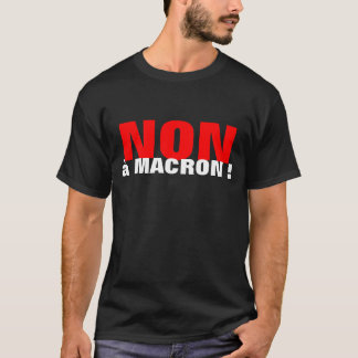 The French choose NOT - shirt