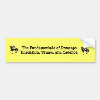 The Fundamentals of Dressage Bumper Sticker