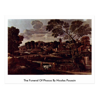 The Funeral Of Phocus By Nicolas Poussin Postcard