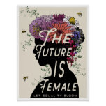 """""""The Future Is Female"""" 18x24 poster"""