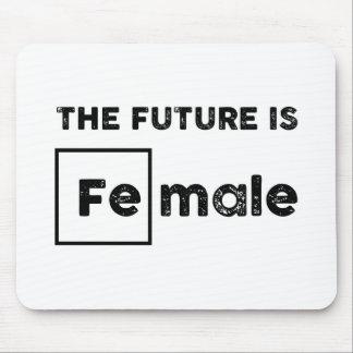 The Future is Female   Fe Chemical Symbol Mousepad