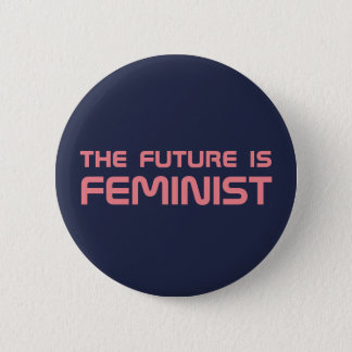 """""""The Future is Feminist"""" button"""