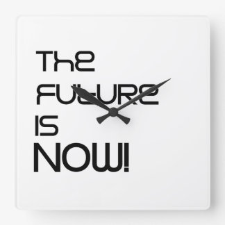 The Future Is Now! Clock