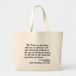 the future is now for natural Healthcare Large Tote Bag
