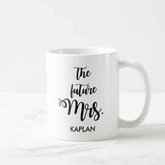 The Future Mrs. Coffee Mug