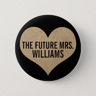 The future Mrs. Leather Texture Gold Heart 2 Inch Round Button