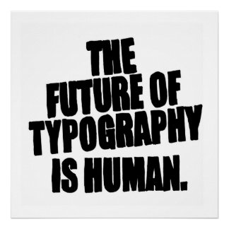 The Future of Typography Poster