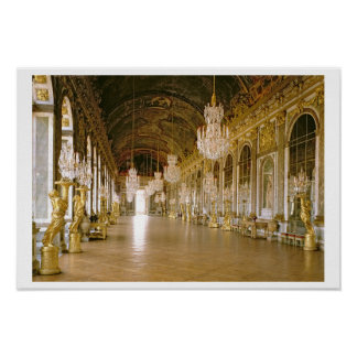 The Galerie des Glaces (Hall of Mirrors) 1678 (pho Poster