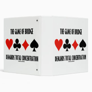 The Game Of Bridge Demands Total Concentration 3 Ring Binders