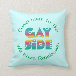 The Gay Side Throw Pillow