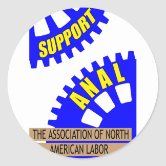 The Gears of Industry Grind the Worker Up! Round Sticker