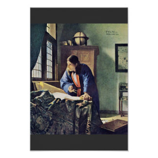 The Geographer.,  By Johannes Vermeer Poster