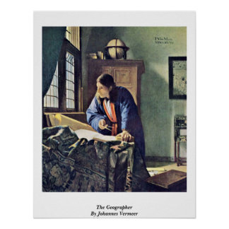 The Geographer. By Johannes Vermeer Poster
